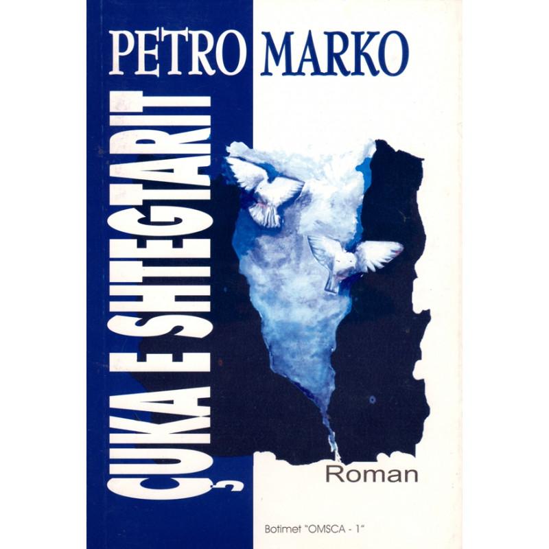 Cuka e shtegtarit, Petro Marko