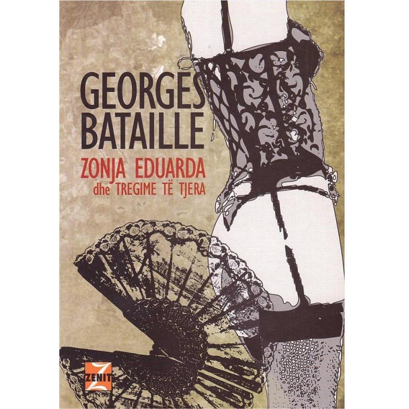 Zonja Eduarda dhe tregime te tjera, Georges Bataille