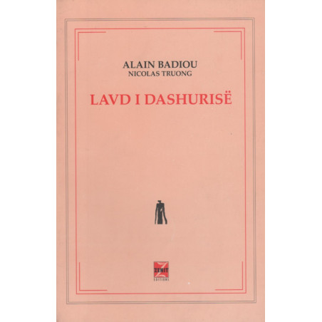 Lavd i dashurise, Alain Badiou, Nicolas Truong