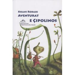 Aventurat e Cipolinos, Xhani Rodari