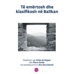 Te emertosh dhe te klasifikosh ne Ballkan, Gilles de Rapper, Pierre Sintes