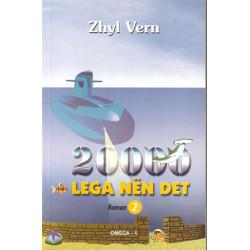 20000 lega nen det, Roman 2, Zhyl Vern