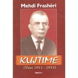 Mehdi Frasheri, Kujtime, (vitet 1913-1933)