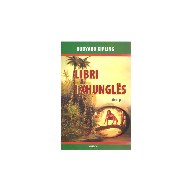 Libri i xhungles, pjesa e pare, Rudyard Kipling