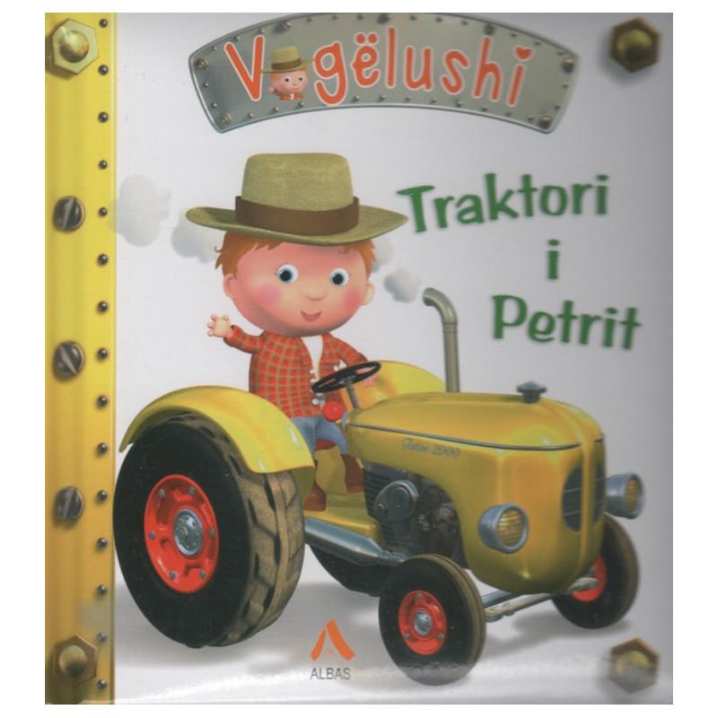 Vogelushi, Traktori i Petrit, Nathalie Belineau, Alexis Nesme, Emilie Beaumont
