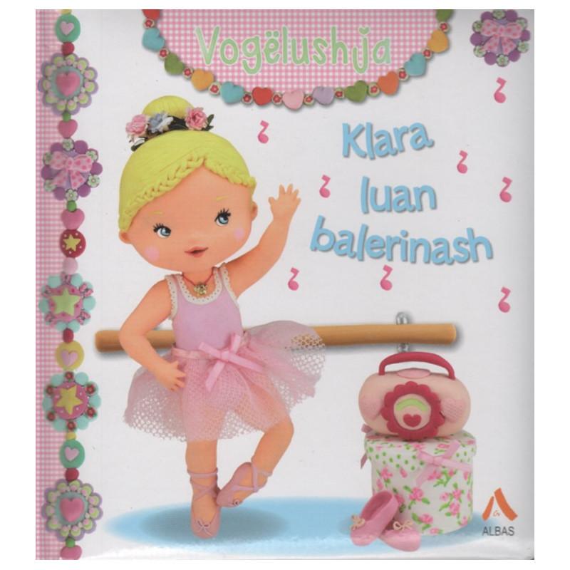 Vogelushja, Klara luan balerinash, Nathalie Belineau, Rene Brassart, Emilie Beaumont