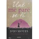 Une me pare se ti, Jojo Moyes