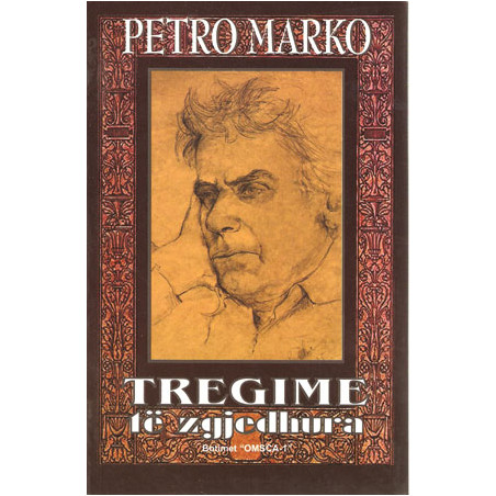 Tregime te zgjedhura, Petro Marko