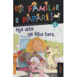 Nje familje e papare, Nje dite qe filloi ters, Christine Sagnier, Caroline Hesnard, libri i dyte