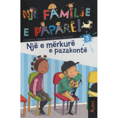 Nje familje e papare, Nje e merkure e pazakonte, Christine Sagnier, Caroline Hesnard, libri i trete