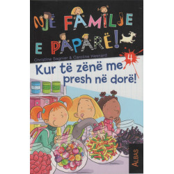 Nje familje e papare, Kur te zene me presh ne dore!, Christine Sagnier, Caroline Hesnard, libri i katert
