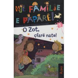 Nje familje e papare, O Zot, cfare nate!, Christine Sagnier, Caroline Hesnard, libri i gjashte