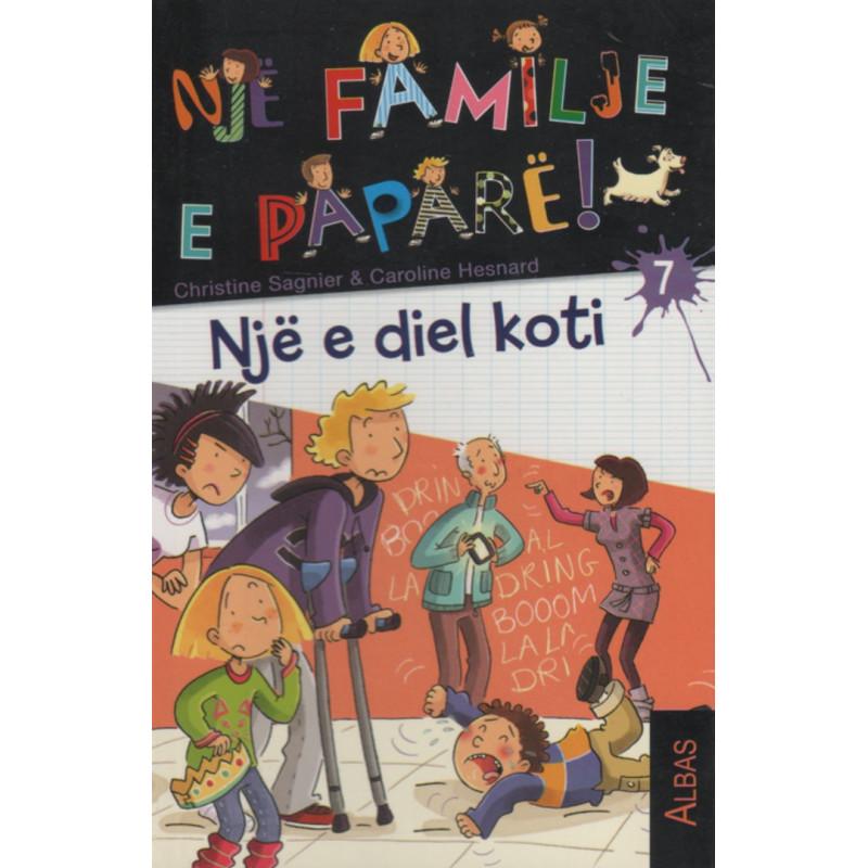 Nje familje e papare, Nje e diel koti, Christine Sagnier, Caroline Hesnard, libri i shtate