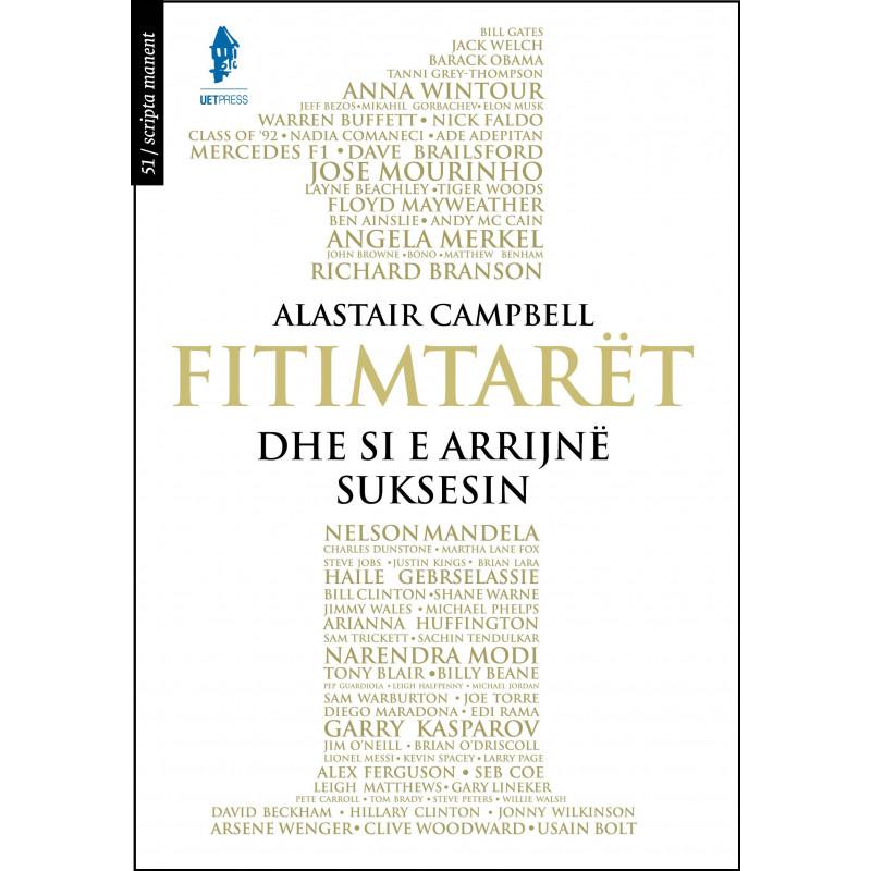 Fitimtaret, Alastair Campbell
