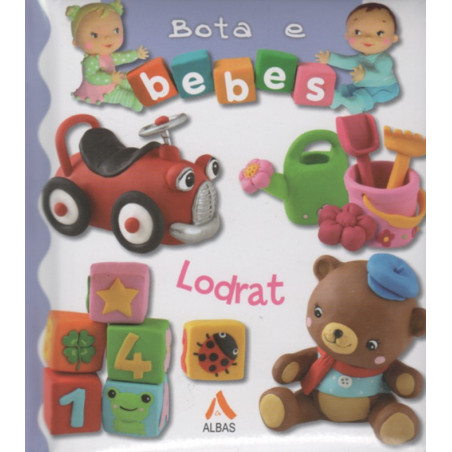 Bota e bebes, Lodrat