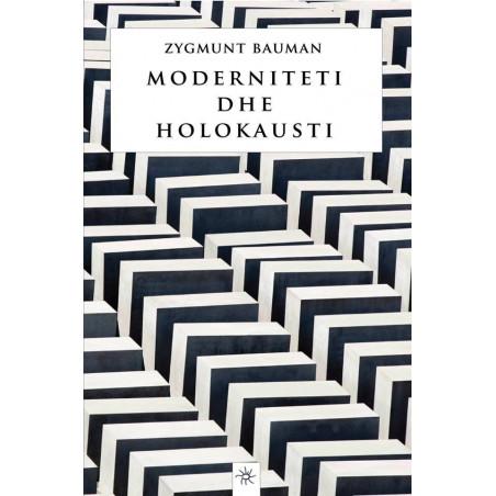 Moderniteti dhe Holokausti, Zygmunt Bauman