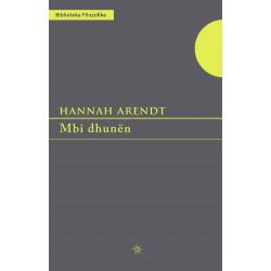 Mbi dhunen, Hannah Arendt