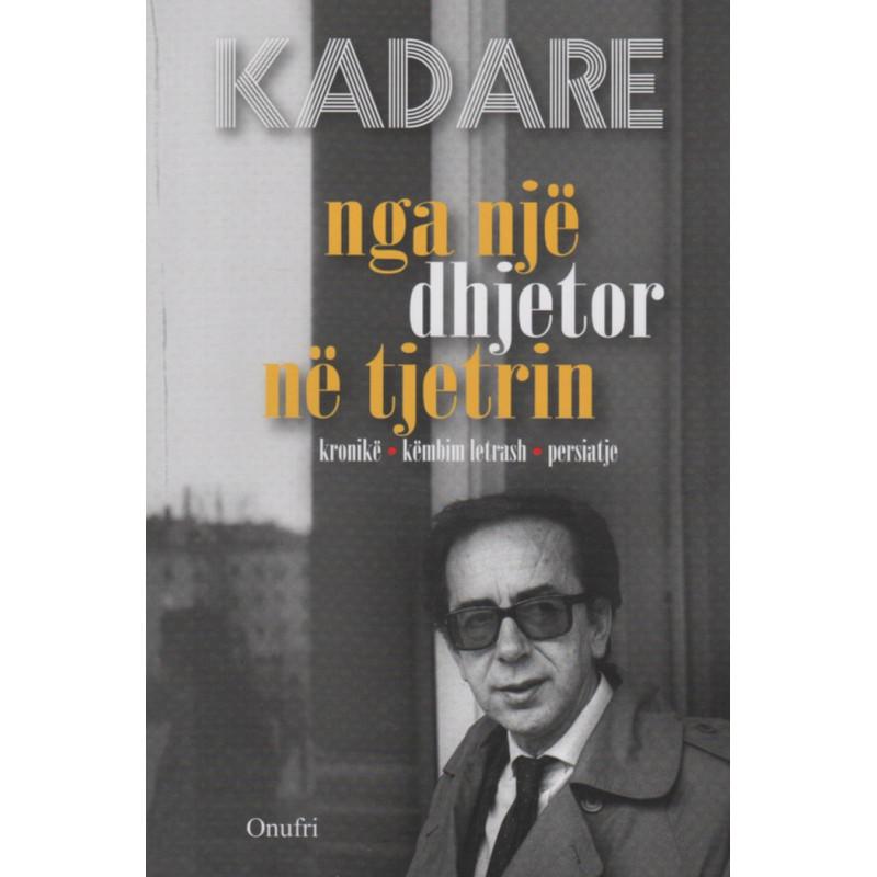 Nga nje dhjetor ne tjetrin, Ismail Kadare