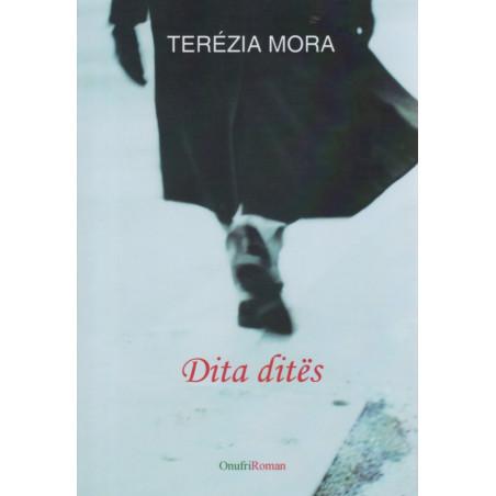 Dita Dites, Terezia Mora