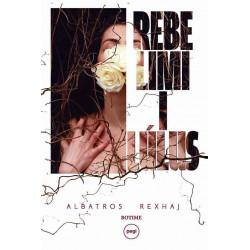 Rebelimi i Lulus, Albatros Rexhaj
