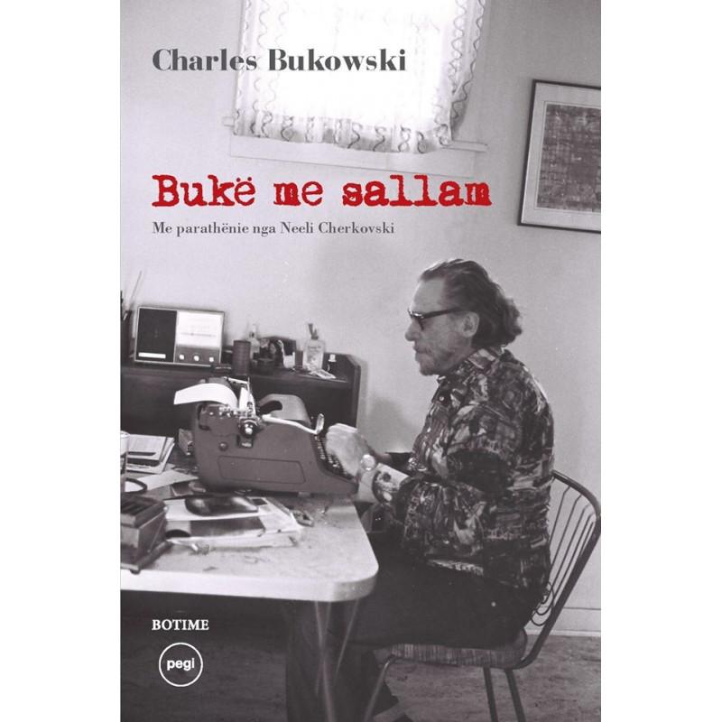 Buke me sallam, Charles Bukowski