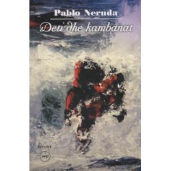 Deti dhe kambanat, Pablo Neruda