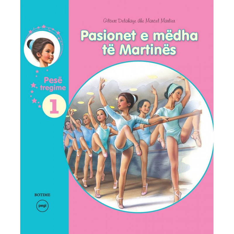 Pasionet e medha te Martines, vol. 1, Gilbert Delahaye, Marcel Marlier