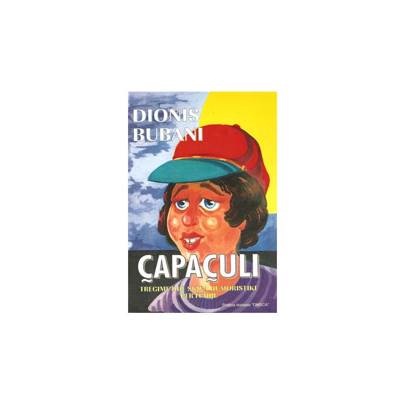 Capaculi, Dionis Bubani