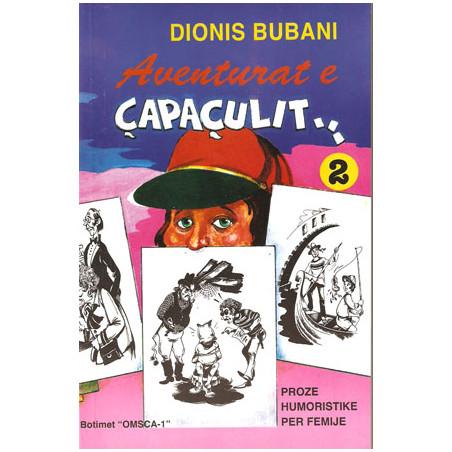 Aventurat e Capaculit, Dionis Bubani