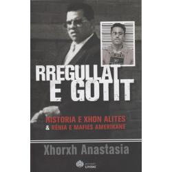 Rregullat e Gotit, Xhorxh Anastasia