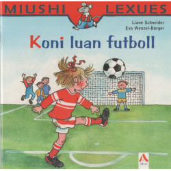 Koni luan futboll, Liane Schneider, Eva Wenzel-Burger