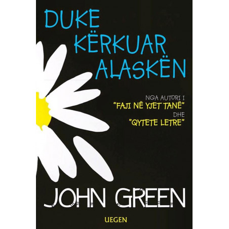 Duke kerkuar Alasken, John Green