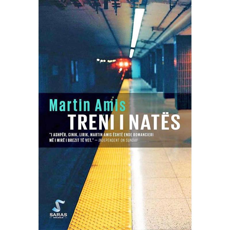 Treni i nates, Martin Amis