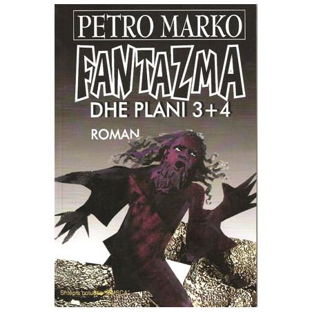 Fantazma dhe plani 3+4, Petro Marko