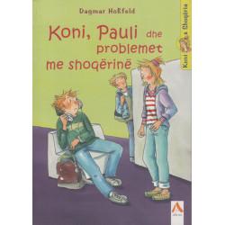 Koni, Pauli dhe problemet me shoqerine, Dagmar Hoẞfeld