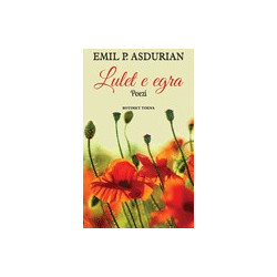 Lulet e egra, Emil P. Asdurian