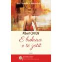 E bukura e te zotit, Albert Cohen
