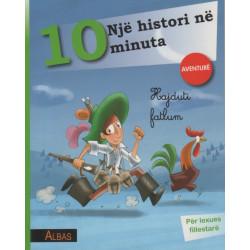 Nje histori ne 10 minuta, Hajduti fatlum, Aventure, Simone Frasca