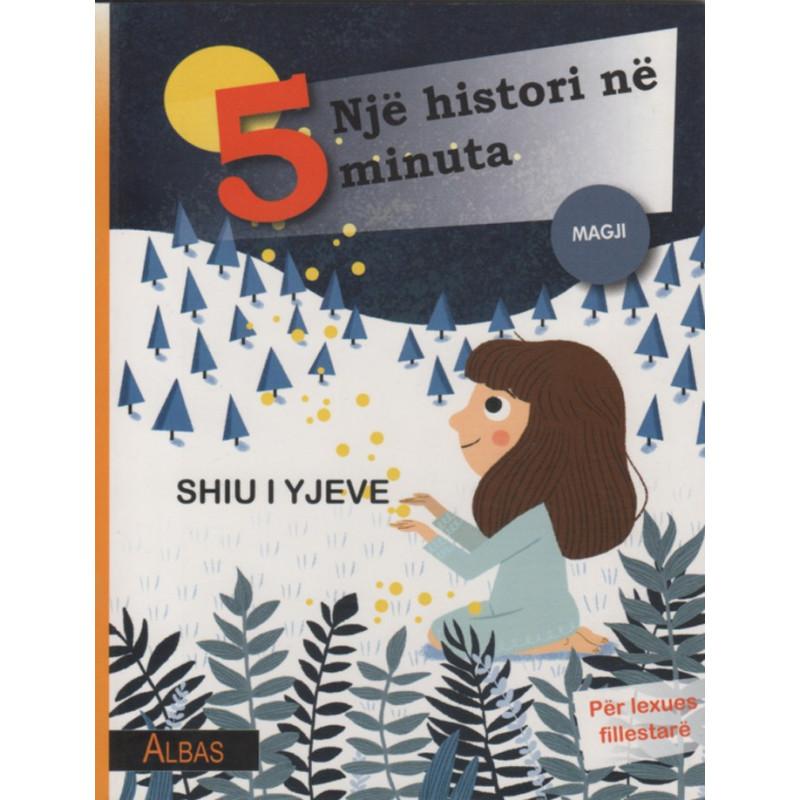 Nje histori ne 5 minuta, Shiu i yjeve, Magji, Francesca Lazzarato
