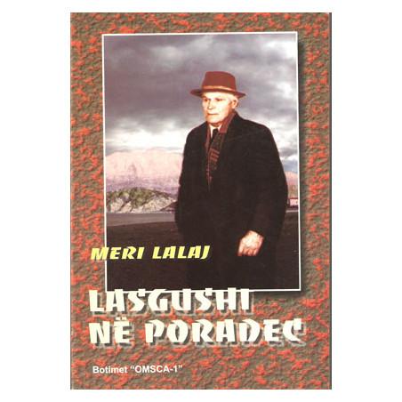 Lasgushi ne Poradec, Meri Lalaj