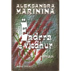 Endrra e vjedhur, Aleksandra Marinina
