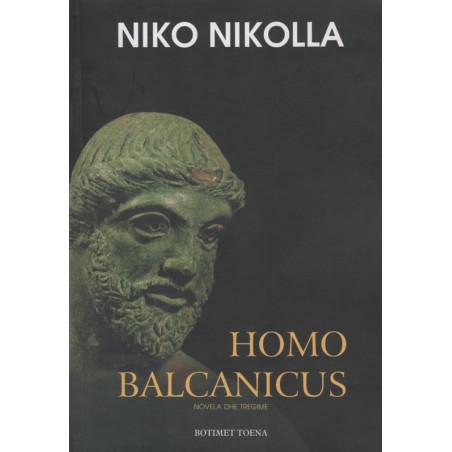 Homo Balcanicus, Niko Nikolla