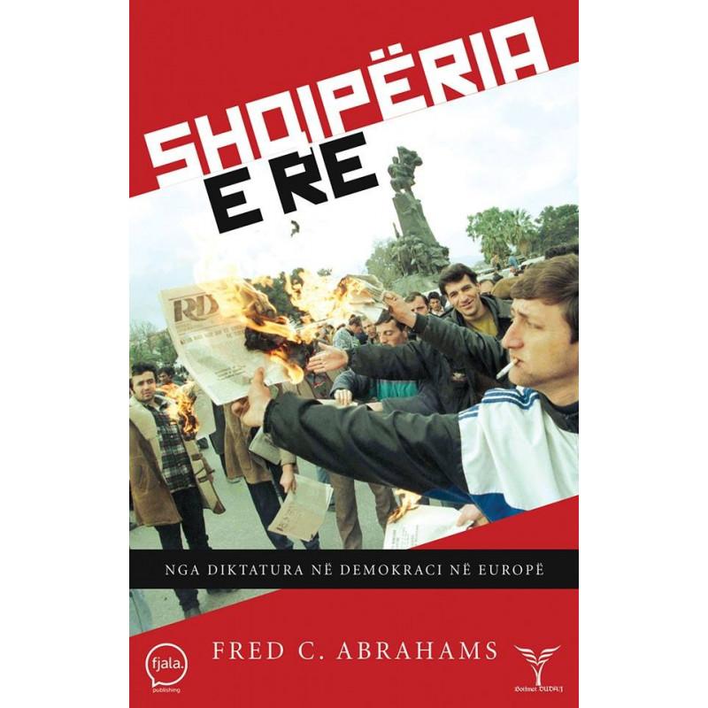 Shqiperia e Re, Fred C. Abrahams