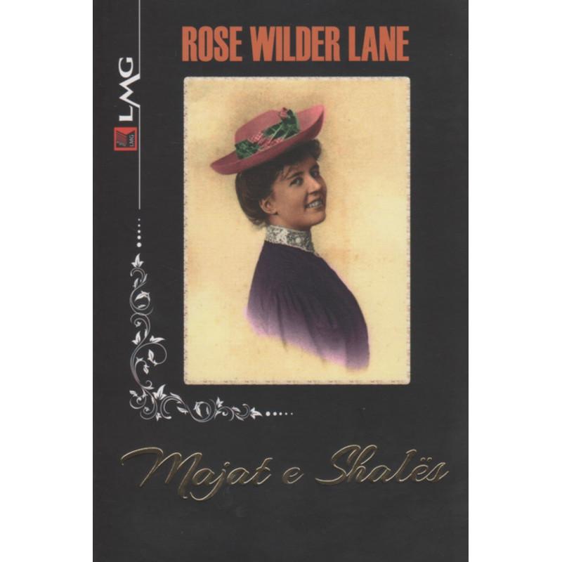 Majat e Shales, Rose Wilder Lane