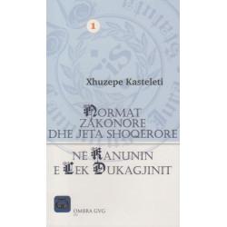 Normat zakonore dhe jeta shoqerore ne Kanunin e Lek Dukagjinit, Xhuzepe Kasteleti, vol. 1