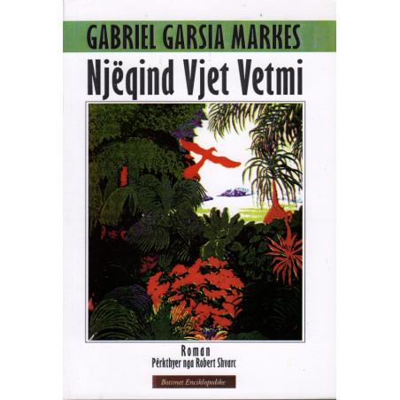Njeqind vjet vetmi, Gabriel Garsia Markes