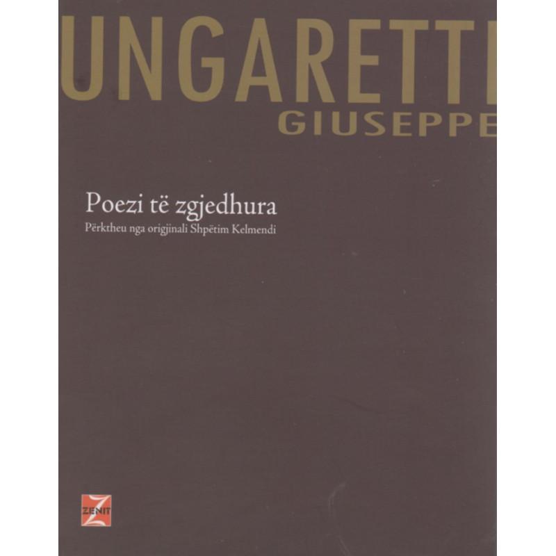 Poezi te zgjedhura, Giuseppe Ungaretti