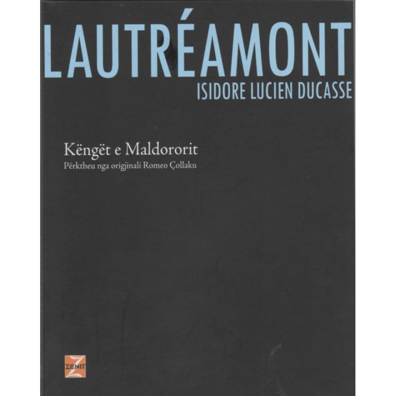 Kenget e Maldororit, Isidore-Lucien Ducasse Lautreamont