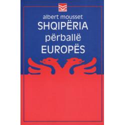 Shqiperia perballe Europes (1912-1929), Albert Mousset