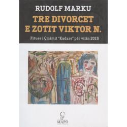 Tre divorcet e zotit Viktor N, Rudolf Marku